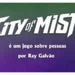 City of Mist é um jogo sobre pessoas