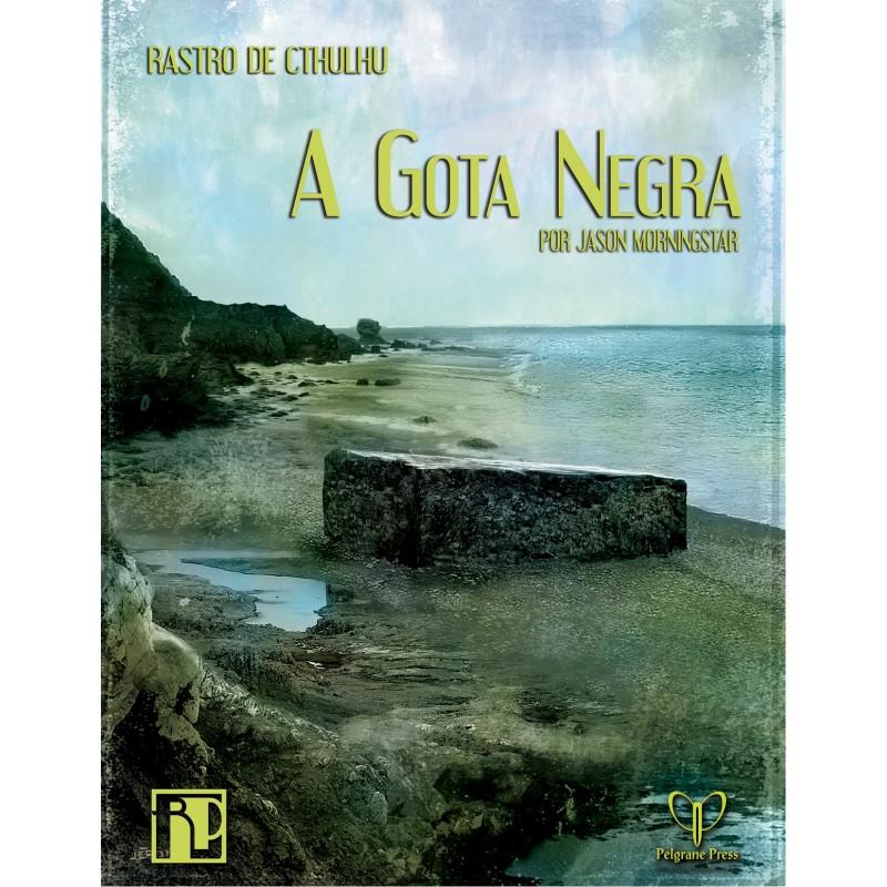 Rastro de Cthulhu: A Gota Negra (PDF)