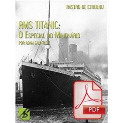 Rastro de Cthulhu: RMS Titanic (PDF)