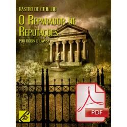 Rastro de Cthulhu: O Reparador de Reputações (PDF)
