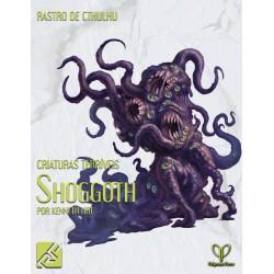 Criaturas Terriveis: Shoggoths (PDF)
