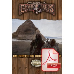Deadlands: Um Conto de Dois...