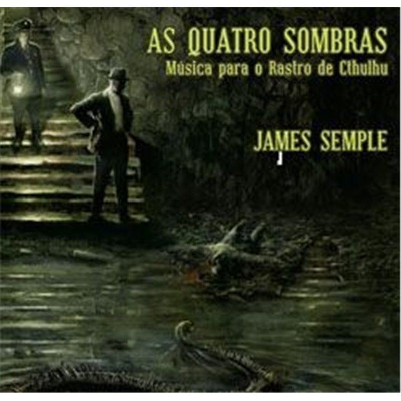 As Quatro Sombras: Música para Rastro de Cthulhu