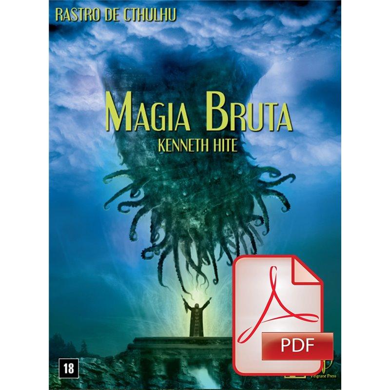 Rastro de Cthulhu: Magia Bruta (PDF)